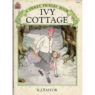 Ivy Cottage A Violet Pickles Book (9780394968315) E.J. Taylor Books