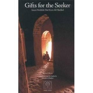 Sufi Sage of Arabia: Imam Abdallah ibn Alawi al Haddad (The Fons Vitae