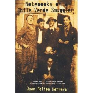Notebooks of a Chile Verde Smuggler (Camino del Sol) by Juan Felipe
