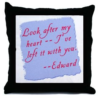 Look After My Heart Edward Quote Throw Pillow by scarebaby