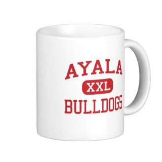 Ayala   Bulldogs   High   Chino Hills California Coffee Mugs