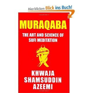 Muraqaba: Art & Science of Sufi Meditation: Khwaja