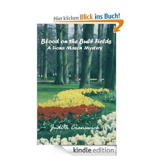 Blood on the Bulb Fields (The Fiona Mason Mysteries) eBook: Judith
