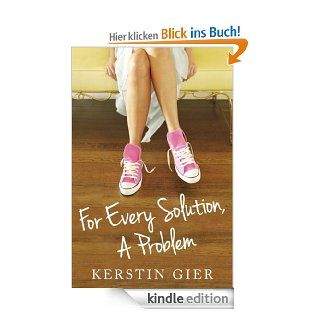 For Every Solution, A Problem eBook: Kerstin Gier, Erik Macki: