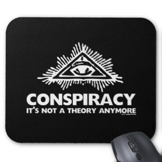 CONSPIRACY THEORY MOUSEPAD