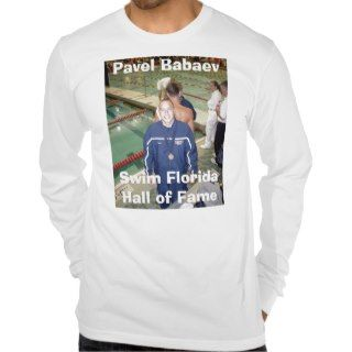 Swim Florida Hall of Fame, Pavel Babaev T shirts