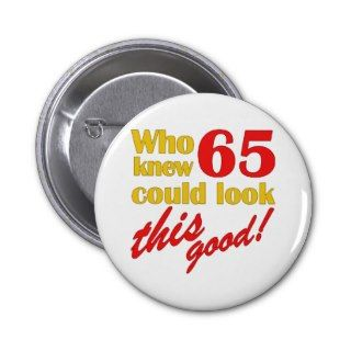 Hilarious 65th Birthday Gifts Button