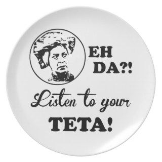 EH DA?! Listen to your TETA! Plates