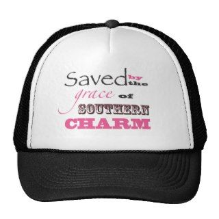 Saved by the grace of southern charm mesh hats