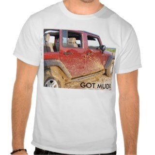 GOT MUD? SHIRTS