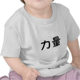 Chinese Symbol for strength Tee Shirts