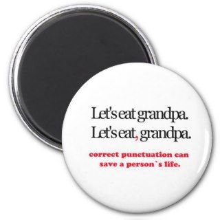 Lets Eat Grandpa Fridge Magnets