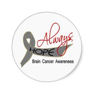 Always Hope Brain Cancer Round Sticker