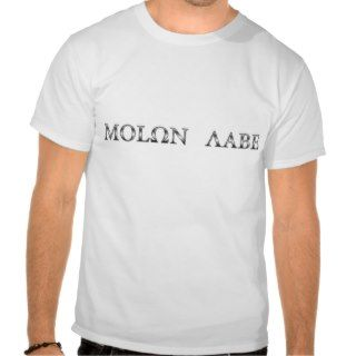 Molon Labe (Come and Take Them) T shirts