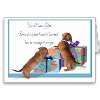 Dachshund Puppies with an important message Greeting Card