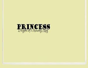 Princess Daughter of Vinyl Wall Lettering Sayings Home Decor Quotes Art
