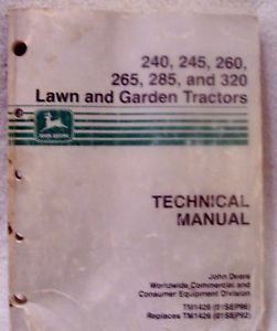 John Deere 240 245 260 265 285 320 Lawn and Garden Tractor Technical Manual
