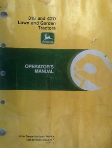 John Deere 318 and 420 Lawn and Garden Tractor Operator's Manual