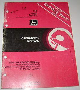 John Deere 116 Lawn Garden Tractor Operators Manual Serial Number 222 001 Up JD