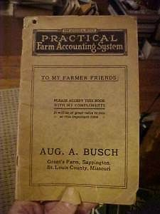 1918 Book Practical Farm Accounting System by August Busch St Louis Beer Baron