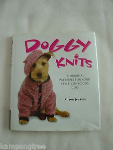 Doggy Knits 10 Dog Clothing Accessories Knitting Pattern Book Alison Jenkins