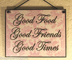 New Good Food Friends Time Friendship Kitchen Quote Saying Wood Sign Wall Decor