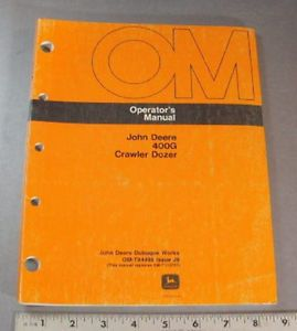John Deere Operators Maintenance Manual 400G Crawler Dozer 1988