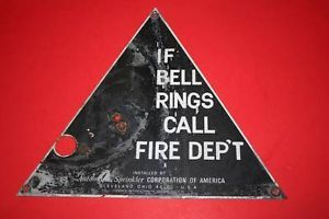 "Vintage Industrial Collectible ""If Bell Rings Call Fire Dep'T"" Metal Sign"
