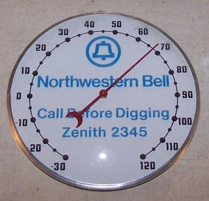 Vintage Northwestern Bell Telephone Thermometer Call Before Digging Zenith 2345