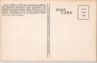 Quakertown Eastern Railroad Postcard Steam Locomotive 2 8 0 Engine No 4 1969