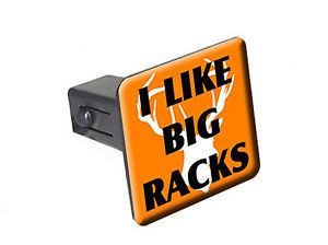 "I Like Big Racks Deer Head Hunting 1 25"" Tow Trailer Hitch Cover Plug Insert"