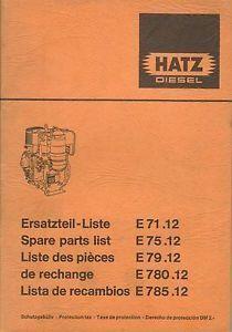 Hatz E71 12 E75 12 E79 12 E780 12 E785 12 Diesel Engine Parts Manual