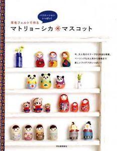Needle Felt Matryoshka Doll Japanese Felt Craft Book