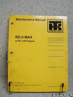 Thermo King RD II Max TK 3 93 Engine Maintenance Manual