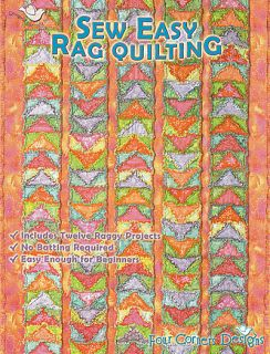 Sew Easy Rag Quilting Four Corner Designs New Book