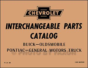 1950 1959 Parts Interchange Book Chevrolet GMC Olds Chevy Oldsmobile Car Truck