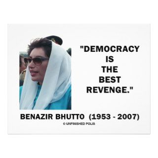 Benazir Bhutto Democracy Is The Best Revenge Flyer