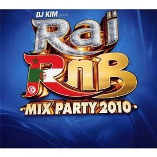 Rai Rnb Mix Party 2010: Musik