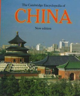 The Cambridge Encyclopedia of China Cambridge World Encyclopedias: Brian Hook, Denis Twitchett: Englische Bücher