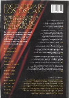 Enciclopedia de los Oscar/ Oscars Encyclopedia: La historia no oficial de los premios de la academia de Hollywood (1927 2007)/ The Unofficial HistoryHollywood Academy (1927 2 (Spanish Edition): Luis Miguel Carmona: 9788496576599: Books