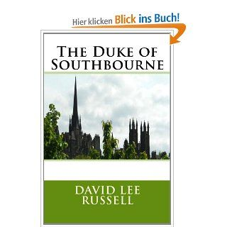 The Duke of Southbourne: Mr. David Lee Russell: Englische Bücher