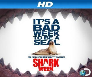 "Shark Week [HD]: Season 2013, Episode 0 ""Shark Week 2013 Preview [HD]"":  Instant Video"