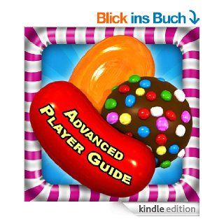Candy Crush Saga Advanced Guide: Fire HD Edition eBook: Tyler Davis, Emily Jackson: Kindle Shop