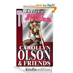 More TG Short Stories    Bonus Edition eBook: Carollyn Olson: Kindle Shop