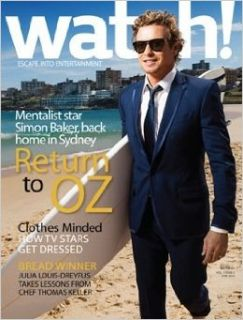 Watch! Magazine : Escape Into Entertainment (June 2010, Volume 5 / Number 3): Julia Louis Dreyfus, Simon Baker, Thomas Keller, Blair Waldorf, Professor Satan, Robert Wagner, Michael Weatherly, Virginia Bell, Angelique O'Neil, Jennifer Goddard, Jeremy M