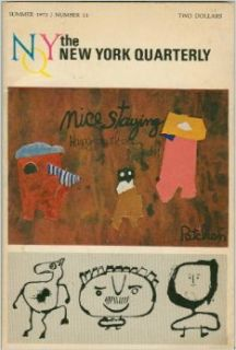 The New York Quarterly: Summer 1972 / Number 11: William Packard, Muriel Rukeyser, Roland DeMunbrun, Barbara Gordon Paine, Leo Connellan, Robert Bly, Peter Viereck, Robert Pack, Paul Roche, Will Inman: Books