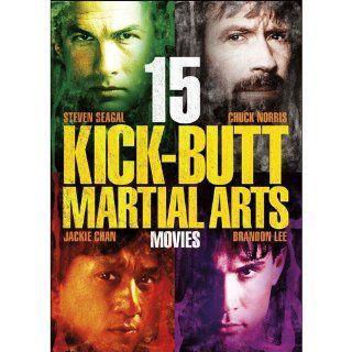 15 Kick Butt Martial Arts Movies Steven Seagal, Jackie Chan, Michelle Khan, Chuck Norris, Brandon Lee, Phillip Rhee, Gina Gershon, Fifteen Features Movies & TV