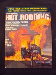 1972 72 May POPULAR HOT RODDING Magazine, Volume 11 Number # 5 (Features: '72 NHRA Winternationals / The East's Top Show Stoppers / Project '32   Part III): Popular Hot Rodding: Books