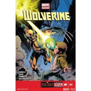 "Wolverine #2 ""Wolverine has to track down a boy on a rampage"": Paul Cornell: Books"