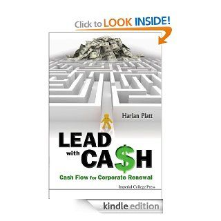 Lead with Cash:Cash Flow for Corporate Renewal eBook: Harlan Platt: Kindle Store